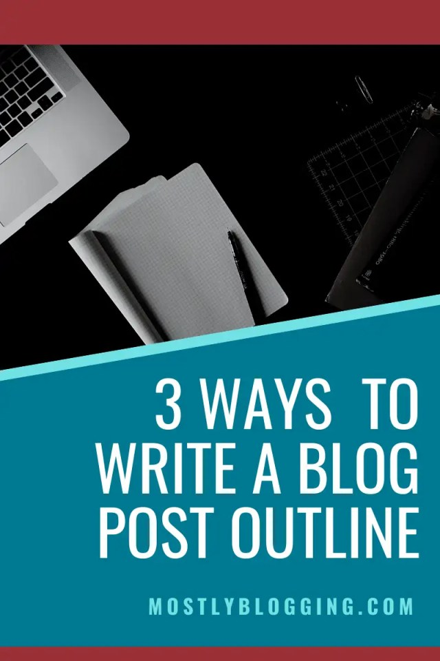 How to Write a Blog Post Outline [in 24, 24 Easy Ways]