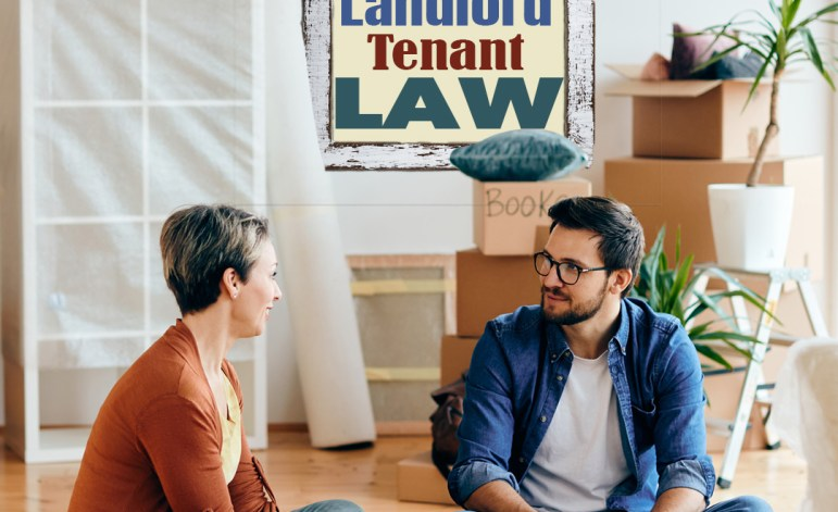 Landlord / Tenant Law – What are your rights?