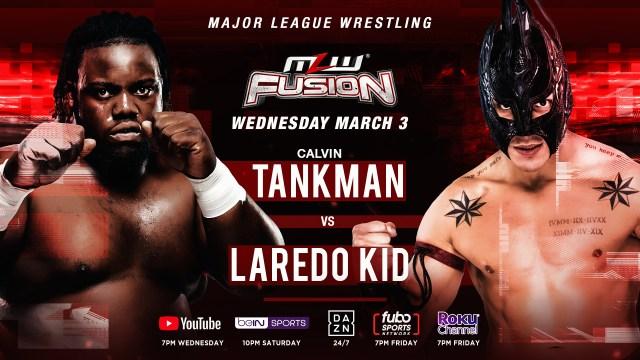 Tankman vs. Laredo Kid thisWednesday on FUSION