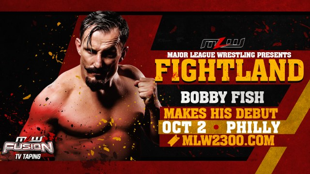 Bobby Fish is coming to MLW