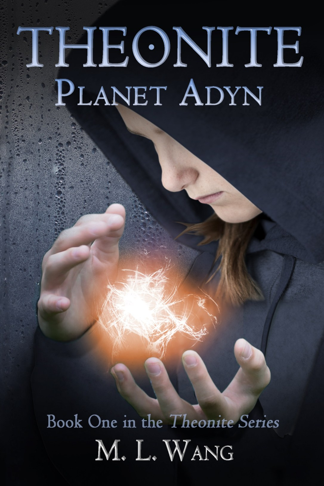 Theonite: Planet Adyn by M. L. Wang