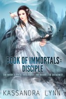 Book of Immortals Disciple by Kassandra Lynn