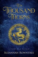 Ten Thousand Thorns by Suzannah Rowntree