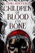 Children of Blood and Bone by Tomi Adeyemi cover for African SFF list (YA fantasy book)