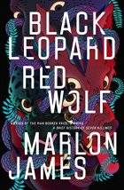 Black Leopard Red Wolf by Marlon James cover for African SFF list (epic fantasy)