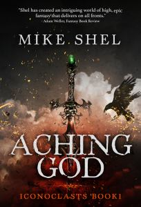 Aching God by Mike Shel (dark fantasy) cover for SPFBO Finalist Sale