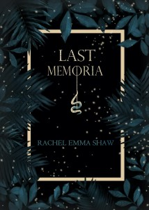 Last Memoria by Rachel Emma Shaw (dark fantasy) cover for SPFBO Finalist Sale