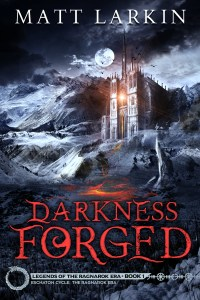 Darkness Forged by Matt Larkin (epic fantasy, mythology) cover for SPFBO Finalist Sale