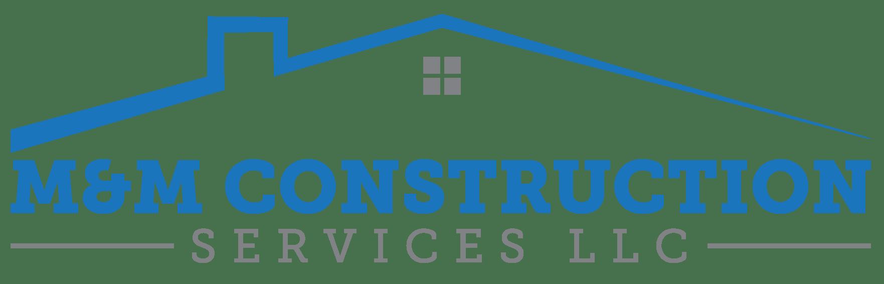 M&M Construction Services LLC