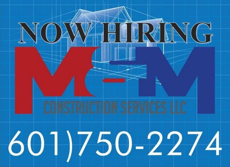 M&M Construction Services LLC 601.750.2274