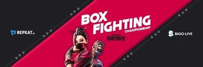 Watch Box Fighting Championship Fortnite Tournament on Bigo Live