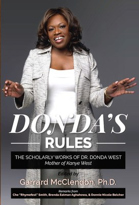 Donda's Rules - The Scholarly Works of Dr. Donda West (Mother of Kanye West)