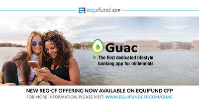 Guac Lifestyle Banking App Launches Equity Crowdfunding Raise on Equifund CFP