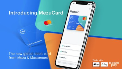 Mezu's new digital debit card, the MezuCard, lets customers make purchases anywhere in the world Mastercard is accepted and is fully integrated with Apple Pay, Google Pay and Samsung Pay.