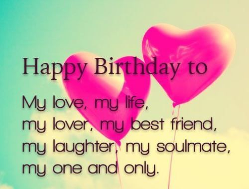 Birthday Wishes For The Love Of My Life