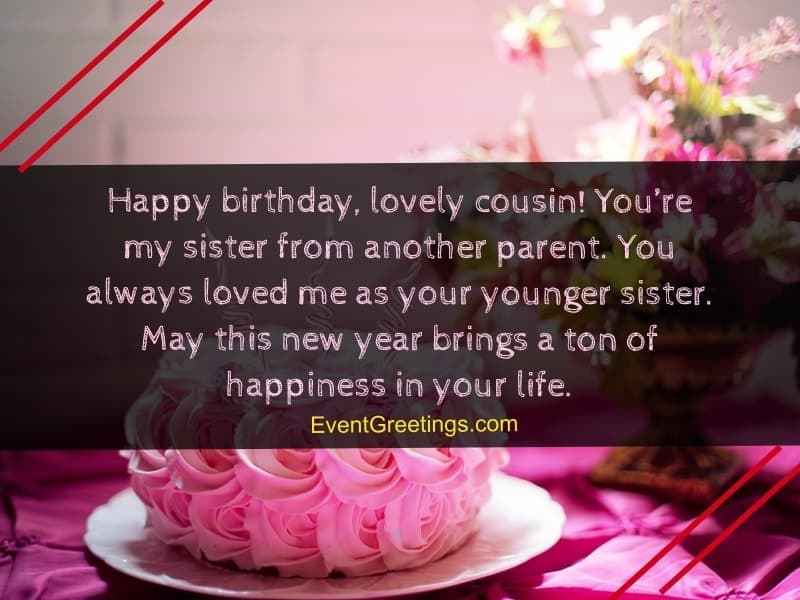 Happy Birthday Wishes To A Cousin