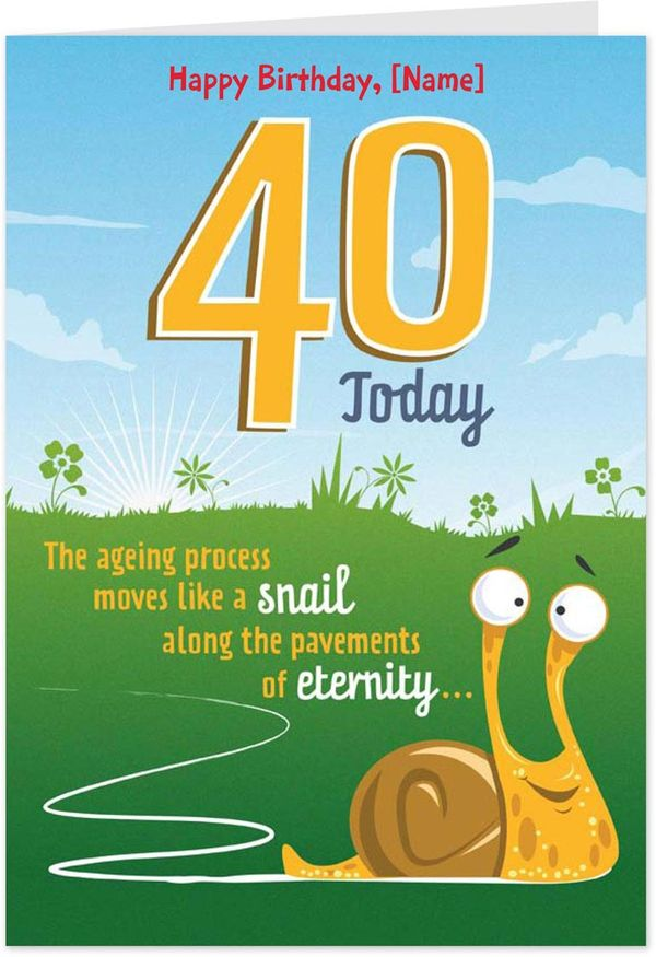 Funny 40th Birthday Wishes For Men