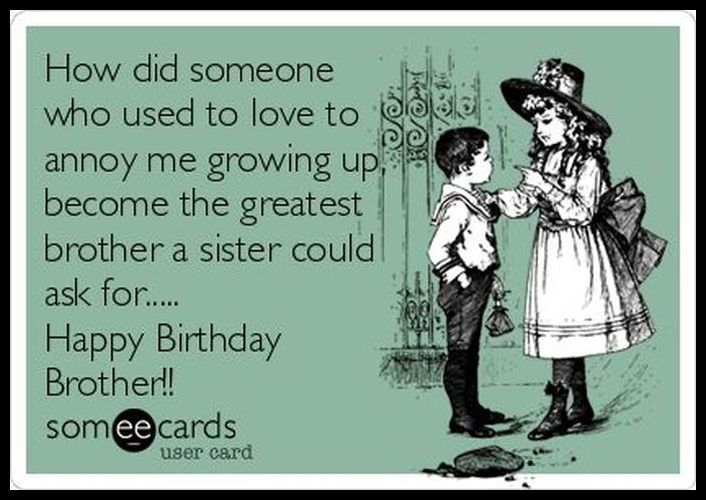 Birthday Wishes For Brother From Sister Funny