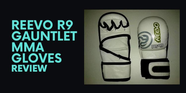 Reevo R9 Gauntlet MMA Gloves Review