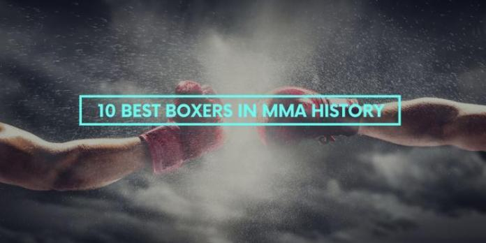 10 Best Boxers in MMA History