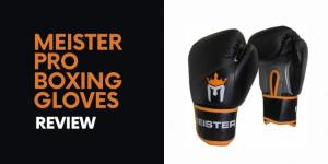 Meister Pro Boxing Gloves Review