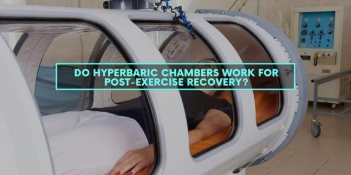 Do Hyperbaric Chambers Work for Post-Exercise Recovery?