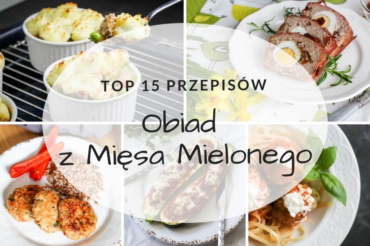 Obiad z mięsa mielonego - TOP 15 przepisow