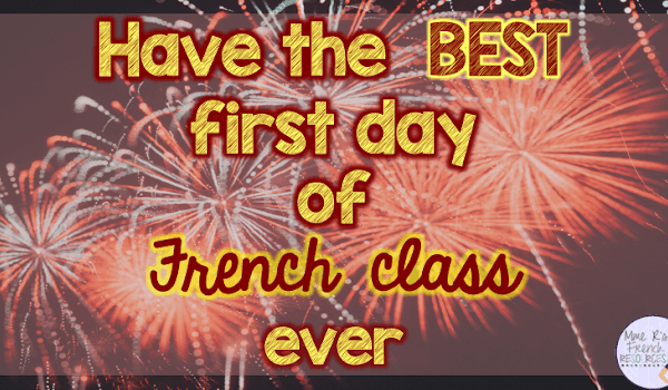 Have the best first day of French class ever!