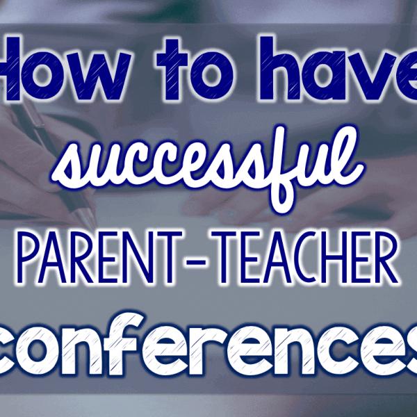 How to have successful parent-teacher conferences