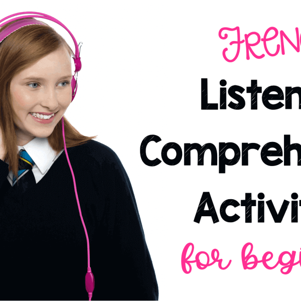 French listening comprehension activities