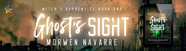 Ghost's Sight by Morwen Navarre Release Blast, Excerpt & Giveaway!