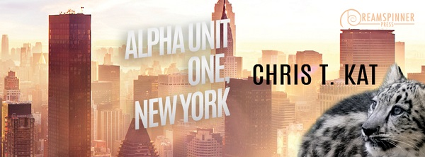 Alpha Unit One, New York by Chris T. Kat Guest Post & Excerpt!