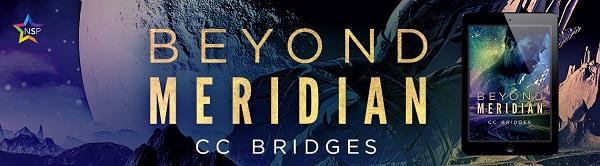 Beyond Meridian by C.C. Bridges Release Blast, Excerpt & Giveaway!