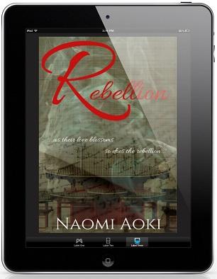 Rebellion by Naomi Aoki Blog Tour & Guest Post!