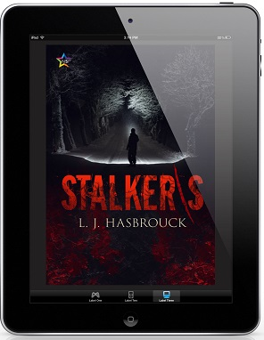 Stalker\s by L.J. Hasbrouck Release Blast, Excerpt & Giveaway!