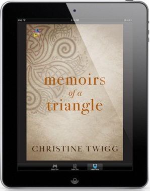 Memoirs of a Triangle by Christine Twigg Release Blast, Excerpt & Giveaway!