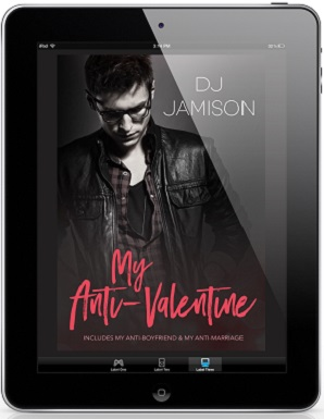 My Anti-Valentine Collection by D.J. Jamison Release Blast, Excerpts & Giveaway!