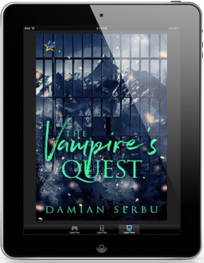 The Vampire's Quest by Damian Serbu Release Blast, Excerpt & Giveaway!