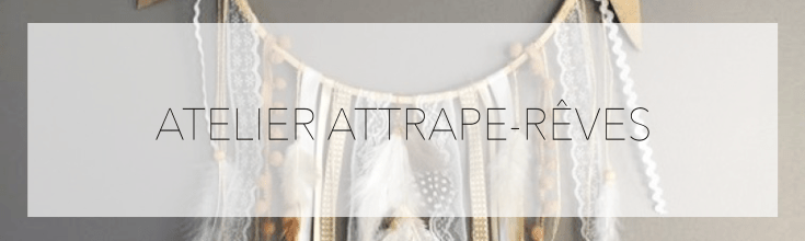 atelier attrape reves salon creations savoir faire