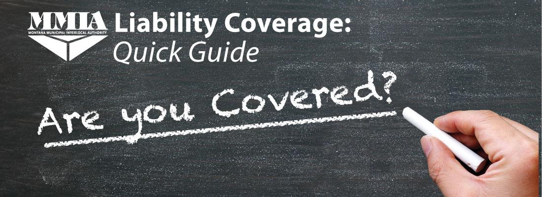 Liability Coverage Quickguide