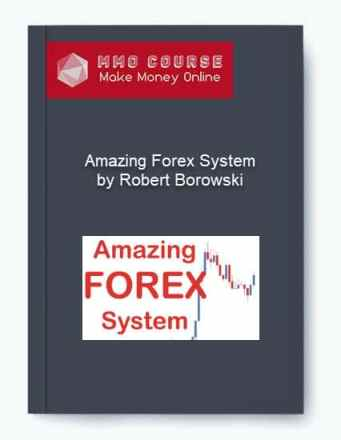 [object object] - Amazing Forex System     by Robert Borowski - Amazing Forex System – by Robert Borowski