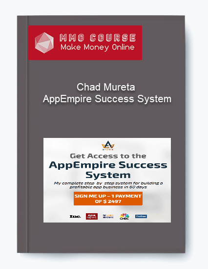 Chad Mureta – AppEmpire Success System Chad Mureta – AppEmpire Success System Chad Mureta     AppEmpire Success System