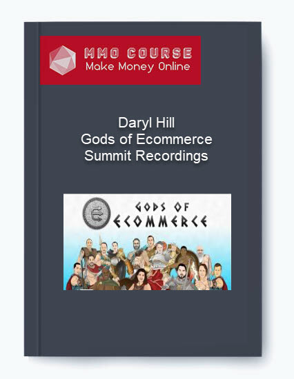 [object object] Daryl Hill – Gods of Ecommerce Summit Recordings Daryl Hill     Gods of Ecommerce Summit Recordings