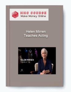 [object object] - Helen Mirren     Teaches Acting - Helen Mirren – Teaches Acting