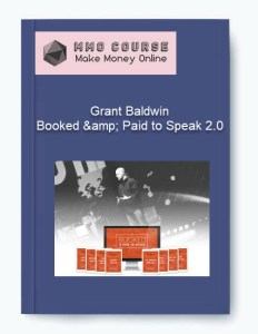 grant baldwin – booked & paid to speak 2.0 - Grant Baldwin     Booked amp Paid to Speak 2 - Grant Baldwin – Booked & Paid to Speak 2.0 [Free Download]