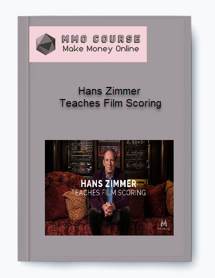 Hans Zimmer – Teaches Film Scoring Hans Zimmer – Teaches Film Scoring Hans Zimmer     Teaches Film Scoring