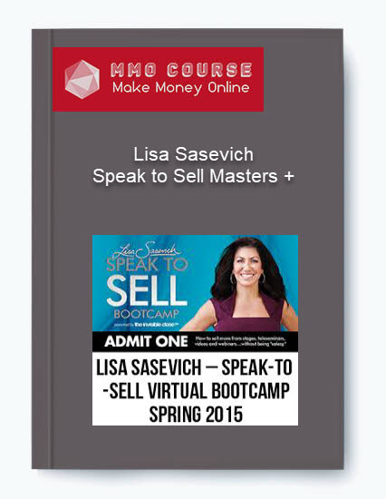 lisa sasevich – speak to sell masters + bootcamp Lisa Sasevich – Speak to Sell Masters + Bootcamp Lisa Sasevich     Speak to Sell Masters Bootcamp