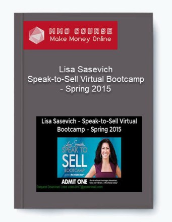 lisa sasevich – speak-to-sell virtual bootcamp – spring 2015 Lisa Sasevich – Speak-to-Sell Virtual Bootcamp – Spring 2015 [ Free Download ] Lisa Sasevich     Speak to Sell Virtual Bootcamp     Spring 2015