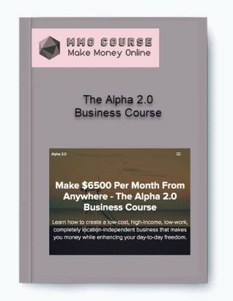 the alpha 2.0 business course - The Alpha 2 - The Alpha 2.0 Business Course [Free Download]