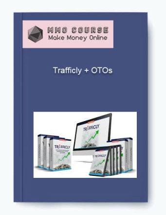 trafficly + otos Trafficly + OTOs [Free Download] Trafficly OTOs
